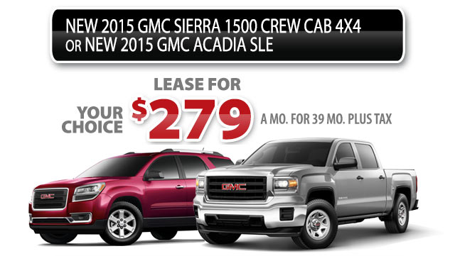 NEW 2015 GMC SIERRA 1500 CREW CAB 4x4 - OR- NEW 2015 GMC ACADIA SLE AWD