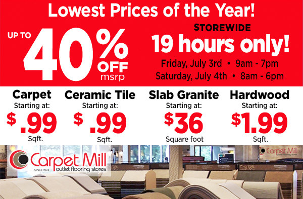 Carpet Mill Lowest Prices of the Year