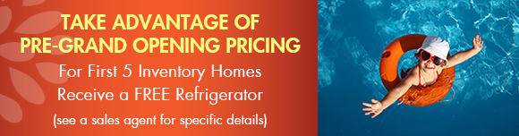 Take Advantage of Pre-Grand Opening Pricing.